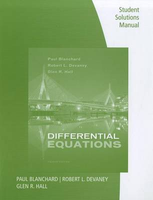 Differential Equations, Student Solutions Manual by Paul Blanchard