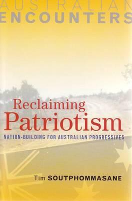 Reclaiming Patriotism by Tim Soutphommasane