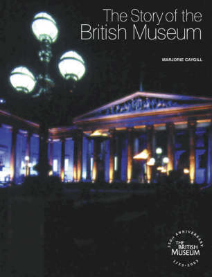 Story of the British Museum by Marjorie L. Caygill