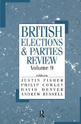 British Elections and Parties Review  v. 9 by Philip Cowley