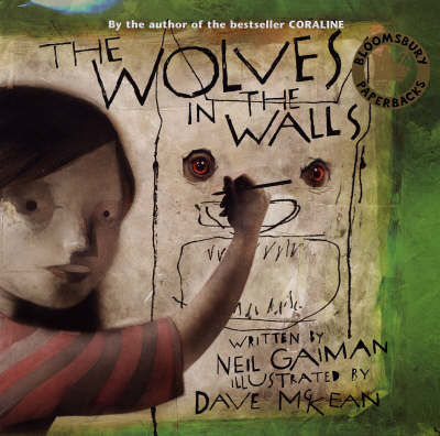 The Wolves in the Walls by Neil Gaiman