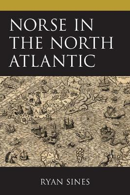 Norse in the North Atlantic by Ryan Sines