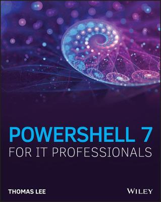 PowerShell 7 for IT Professionals book