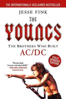 Youngs: The Brothers Who Built AC/DC by Jesse Fink