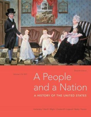 A People and a Nation, Volume I: to 1877 by Jane Kamensky