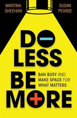 Do Less Be More book