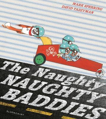 The Naughty Naughty Baddies by Mark Sperring