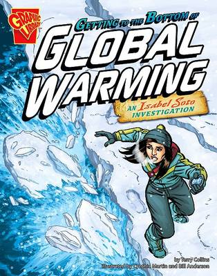 Getting to the Bottom of Global Warming by Terry Collins