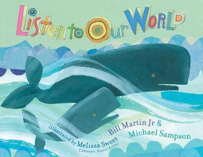 Listen to Our World by Bill Martin