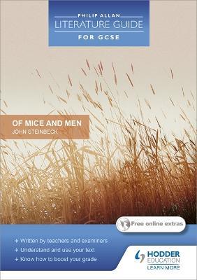 Philip Allan Literature Guide (for GCSE): Of Mice and Men book