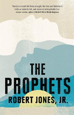 The Prophets by Robert Jones Jr.