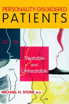 Personality-Disordered Patients by Michael H. Stone