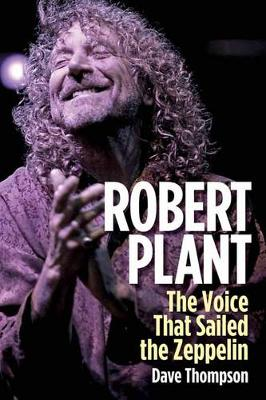 Robert Plant by Dave Thompson