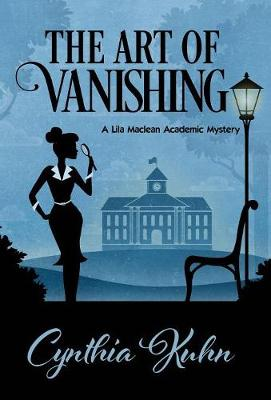 The Art of Vanishing by Cynthia Kuhn