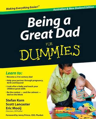 Being a Great Dad for Dummies, Australian and New Zealand Edition by Stefan Korn