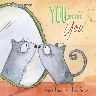 You are Like You - Big Hug Book by Shona Innes