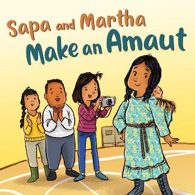 Sapa and Martha Make an Amaut: English Edition by Shavanna Ashevak