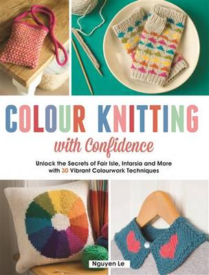 Colour Knitting with Confidence by Nguyen Le