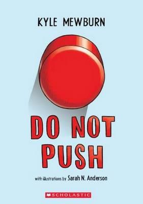 Do Not Push by Kyle Mewburn