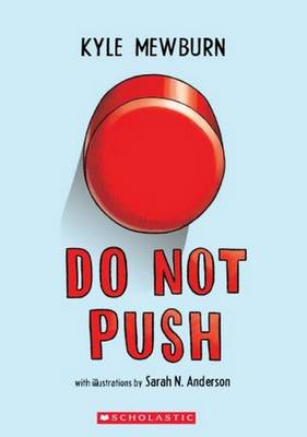 Do Not Push by Kyle Mewburn