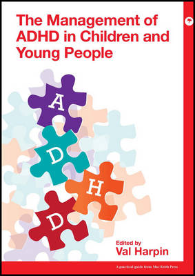 Management of ADHD in Children and Young People by Val Harpin