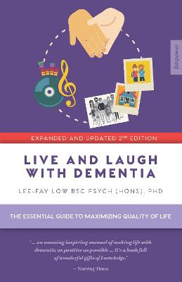 Live and Laugh with Dementia by Lee-Fay Low