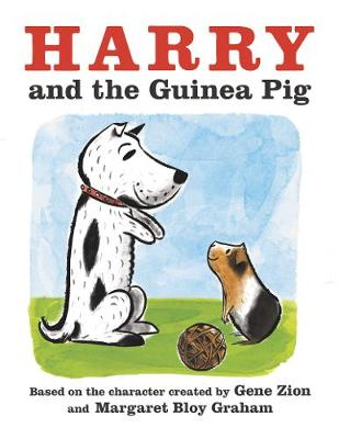 Harry and the Guinea Pig by Gene Zion