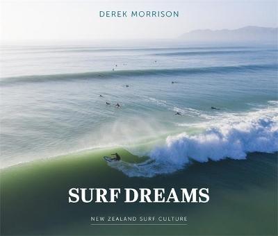 Surf Dreams: New Zealand Surf Culture book