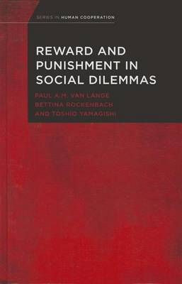Reward and Punishment in Social Dilemmas by Paul Lange