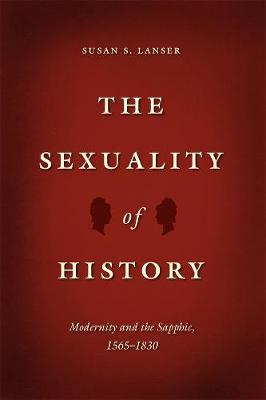 The Sexuality of History by Susan Sniader Lanser