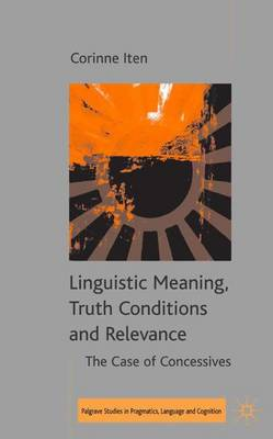 Linguistic Meaning, Truth Conditions and Relevance by Kent Bach