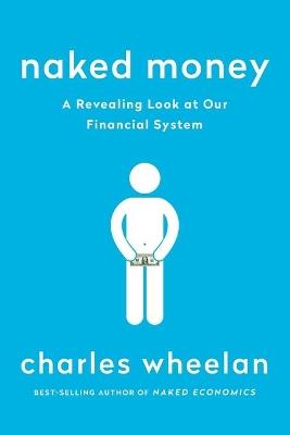 Naked Money by Charles Wheelan