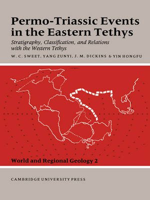Permo-Triassic Events in the Eastern Tethys by J. M. Dickins