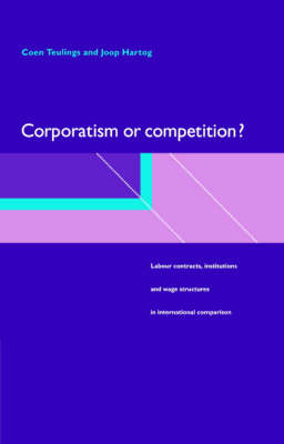 Corporatism or Competition? by Coen Teulings