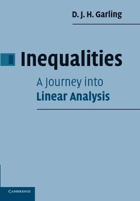 Inequalities: A Journey into Linear Analysis book