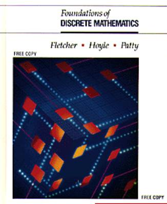 Foundations of Discrete Mathematics by Peter Fletcher