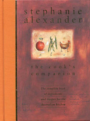 The The Cook's Companion by Stephanie Alexander