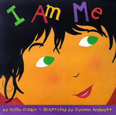 I Am Me by Karla Kuskin