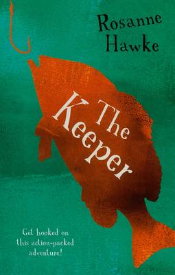 Keeper by Rosanne Hawke
