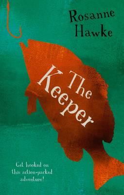 The Keeper by Rosanne Hawke