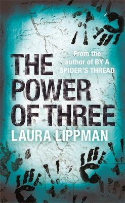 Power Of Three by Laura Lippman