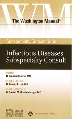 The Washington Manual Infectious Diseases Subspecialty Consult by Washington University, School of Medicine, Department of Medicine