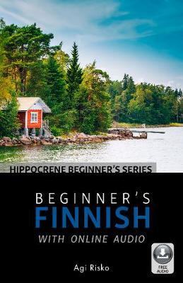 Beginner's Finnish with Online Audio by Agi Risko
