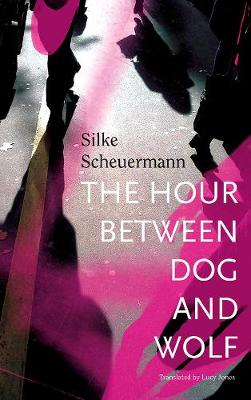 Hour Between Dog and Wolf by Silke Scheuermann
