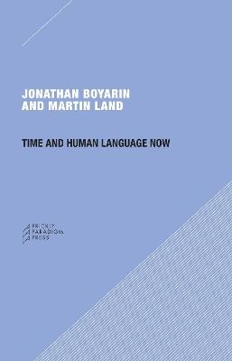 Time and Human Language Now by Jonathan Boyarin