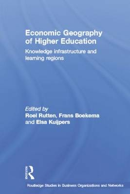 Economic Geography of Higher Education by Frans Boekema