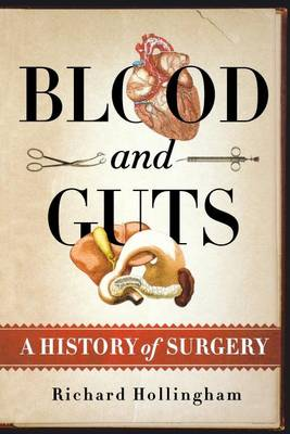 Blood and Guts by Richard Hollingham