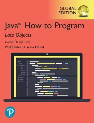Java How to Program, Late Objects, Global Edition book