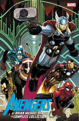 Avengers By Brian Michael Bendis: The Complete Collection Vol. 1 by Brian Michael Bendis