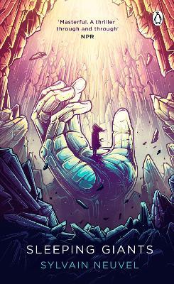 Sleeping Giants: Themis Files Book 1 book